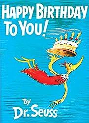 Happy Birthday to You! : Dr. Seuss