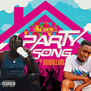 Party Song (feat. DohDollars)