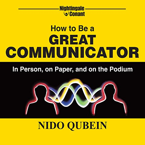 How to Be a Great Communicator audiobook cover art