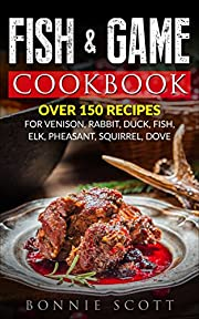 Fish & Game Cookbook