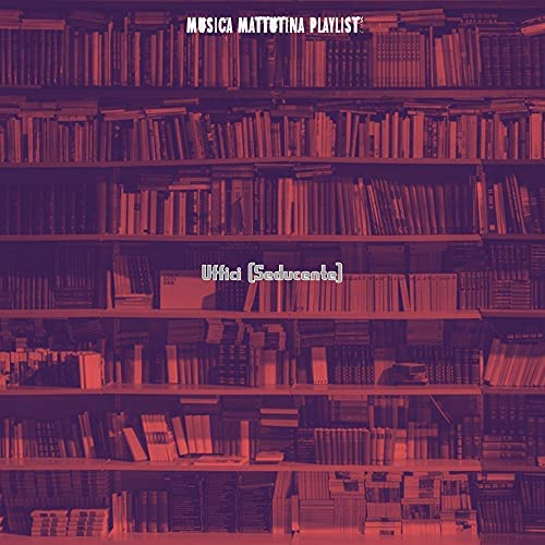 Musica Mattutina Playlist