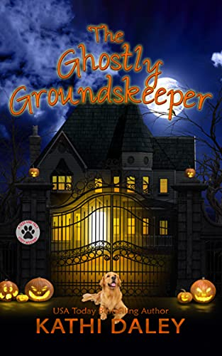 The Ghostly Groundskeeper: A Cozy Mystery (A Tess and Tilly Cozy Mystery Book 12) by [Kathi Daley]