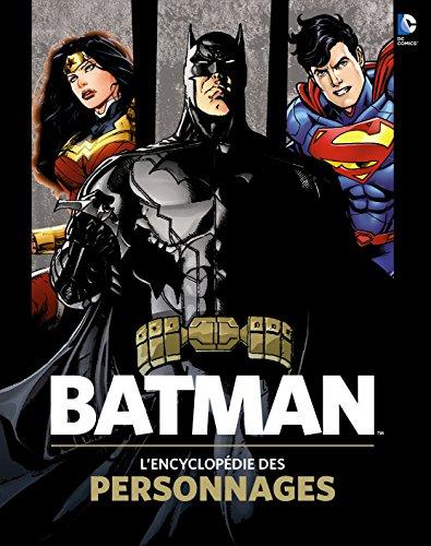 Batman, L'Encyclopédie des personnages