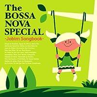 ザ・ボサノヴァ・スペシャル-ジョビン・ソング・ブックー