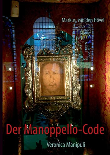 Der Manoppello-Code: Veronica Manipuli