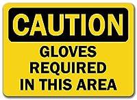 このエリアには注意手袋が必要です。金属スズサイン通知街路交通危険警告耐久性、防水性、防錆性