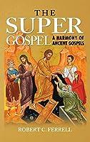 The Super Gospel