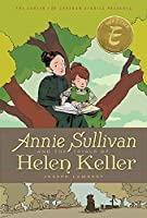 Annie Sullivan and the Trials of Helen Keller (The Center for Cartoon Studies Presents)