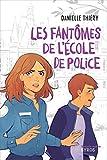 Les fantômes de l'école de police (SOURIS NOIRE)