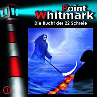 Die Bucht der 22 Schreie (Point Whitmark 1) Titelbild