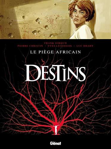 Destins - Tome 03: Le Piège africain