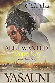 All I Wanted Was A Dope Boy: African American Romance