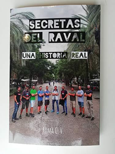 Secretas del Raval: Relatos de Atentados y Historias Reales de la policia en Barcelona