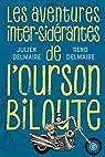 Les aventures inter-sidérantes de l'Ourson Biloute - Intégrale par Delmaire