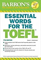 Essential Words for the TOEFL, 7th Edition by Steven J. Matthiesen(2017-04-01)