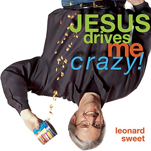 Jesus Drives Me Crazy! audiobook cover art