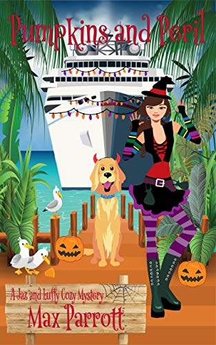 Pumpkins and Peril: Psychic Sleuths and Talking Dogs (A Jaz and Luffy Cozy Mystery Book 5) by [Max Parrott]