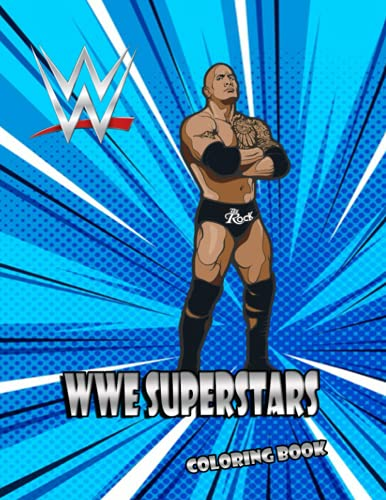 WWE Superstar Coloring Book: Great, Interesting Coloring Book for Kids and Fans of All Ages who love WWE Superstar– 50+ GIANT Great Pages with Premium Quality Images
