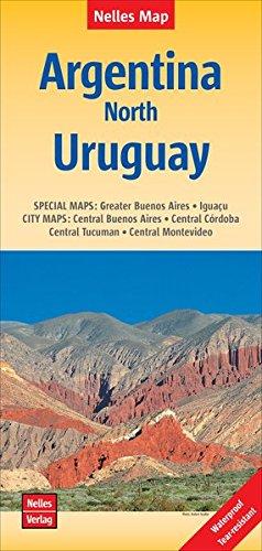 Nelles Map Landkarte Argentina: North, Uruguay | Argentinien : Nord, Uruguay | Argentine : Nord, Uruguay | Argentina : Norte, Uruguay: 1:2500000 | ... ... & impermeable (Nelles Map / Strassenkarte)