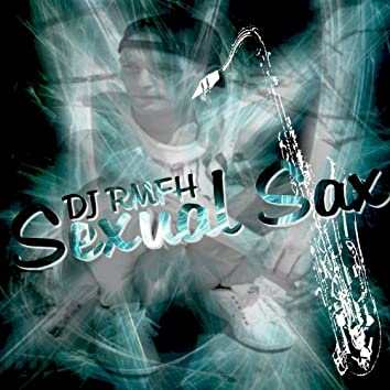 Sexual Sax - Single