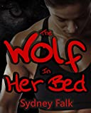 The Wolf In Her Bed (Samantha and Lou Book 2)