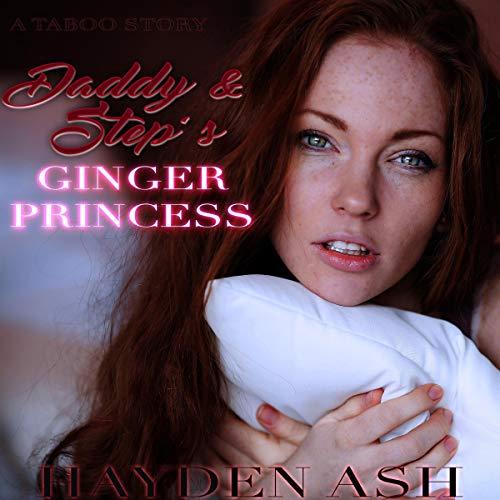 Couverture de Daddy & Step's Ginger Princess