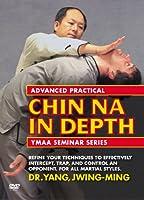 Advanced Practical Chin Na in Depth [DVD]