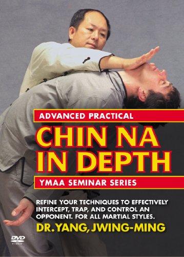 Advanced Practical Chin Na In Depth: YMAA Seminar Series DVD