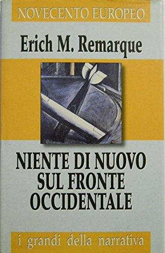 Novecento europeo vol. 12 NIENTE DI NUOVO SUL FRONTE OCCIDENTALE