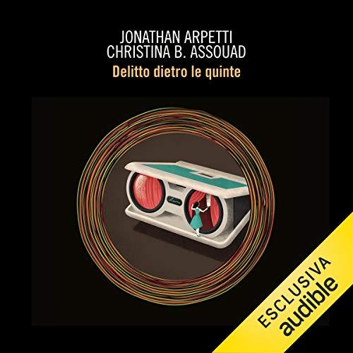 Delitto dietro le quinte audiobook cover art