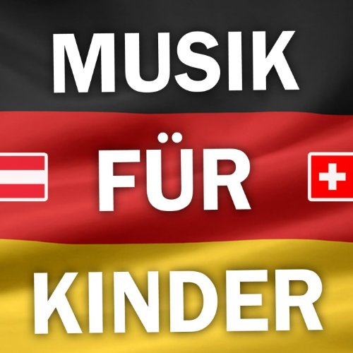 Die Besten Kinderlieder - Deutsche, Schweizer Und Österreichische Kinder Lieder Sammlung Aus Dem Kindergarten (Kindermusik)