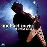 Songtexte von Michael Burks - I Smell Smoke