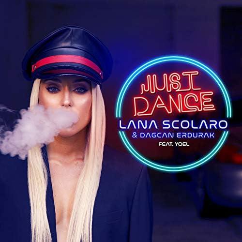 Lana Scolaro & Dagcan Erdurak feat. Yoel