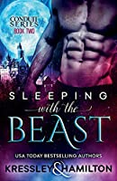 Sleeping With the Beast: A Steamy Paranormal Romance Spin on Beauty and the Beast (Conduit)