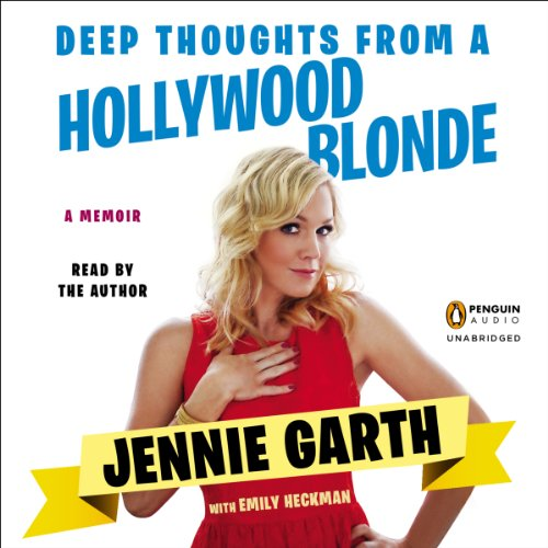 Deep Thoughts from a Hollywood Blonde audiobook cover art