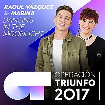 Dancing In The Moonlight (Operación Triunfo 2017)