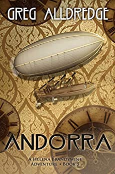 Andorra: A Helena Brandywine Adventure by [Greg Alldredge]