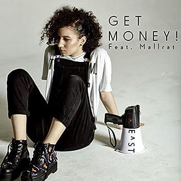 Get Money! (feat. Mallrat)
