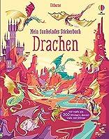 Mein funkelndes Stickerbuch: Drachen: ueber 200 Sticker, davon viele mit Glitzer
