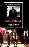 The Cambridge Companion to Caryl Churchill (Cambridge Companions to Literature) - Elaine Aston