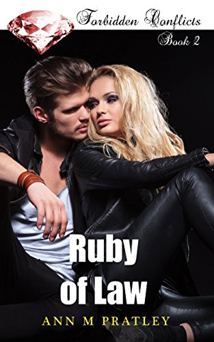 Book: Ruby of Law (Forbidden Conflicts Book 2) by Ann M. Pratley