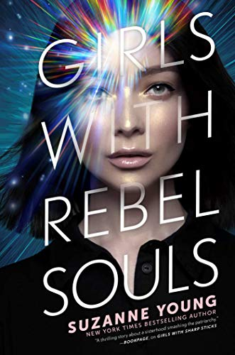 Girls with Rebel Souls (Girls with Sharp Sticks Book 3) (English Edition)