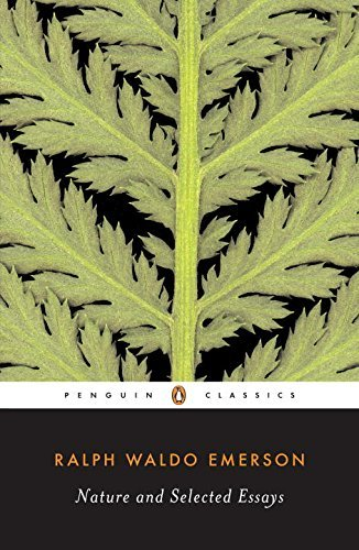 Nature and Selected Essays (Penguin Classics) by Ralph Waldo Emerson(2003-05-27)