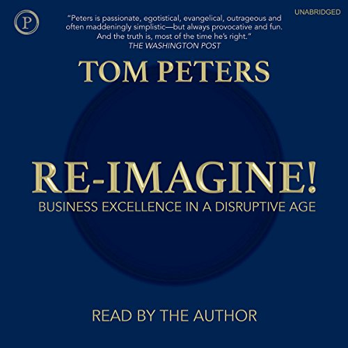 Re-imagine! Audiobook By Tom Peters cover art