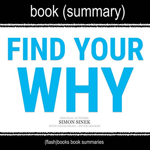 Summary of 'Find Your Why' by Simon Sinek audiobook cover art