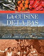La Cuisine de là-bas d'Alain VIRCONDELET