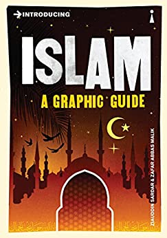 Introducing Islam: A Graphic Guide (Introducing...) by [Ziauddin Sardar, Zafar Abbas Malik]