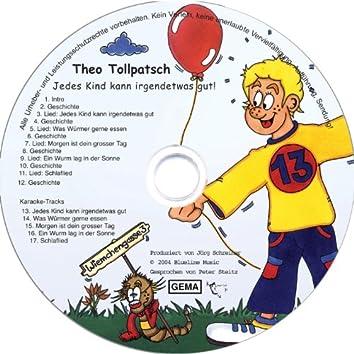 Theo Tollpatsch (Jedes Kind kann irgendetwas gut)