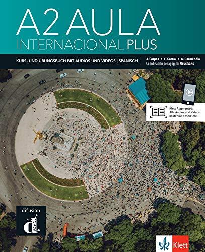 Aula internacional Plus A2 - deutsche Ausgabe: Deutsche Ausgabe. Kurs- und Übungsbuch + Audios und Videos online
