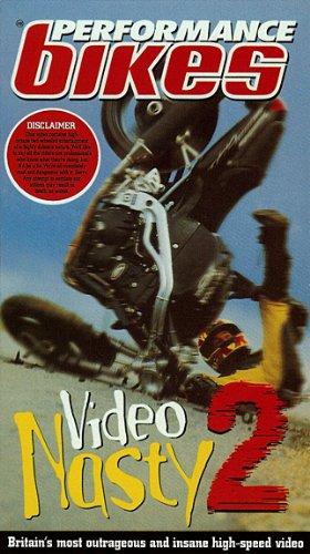VIDEO NASTY 2 [ Performance Bikes ]